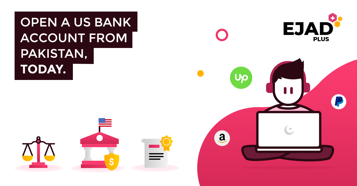 Open US Bank Account from Pakistan with Ejad Plus Service - Image Banner